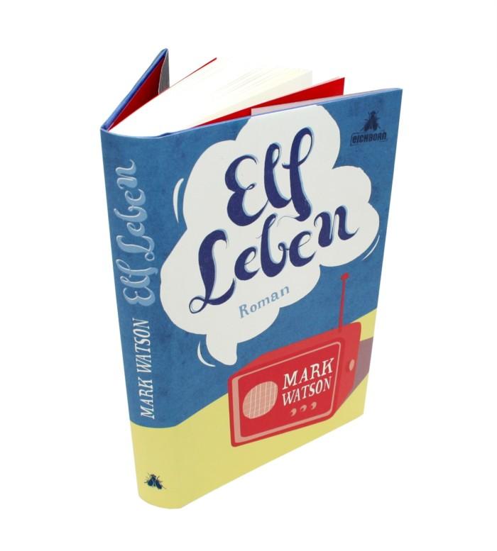 Covergestaltung »Elf Leben« von Mark Watson erschienen beim Eichborn Verlag Inga Israel ingaisrael.de