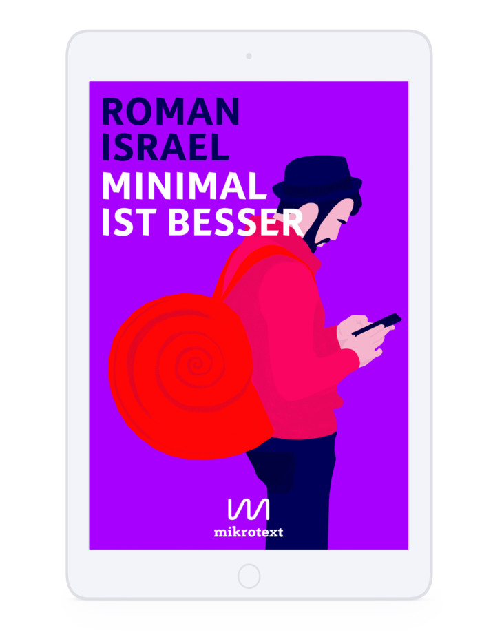 Inga Israel ingaisrael.de mikrotext Verlag e-Book Cover mikrotext.de Minimal ist besser minimalistbesser Nomade Roman Israel romanisrael.de